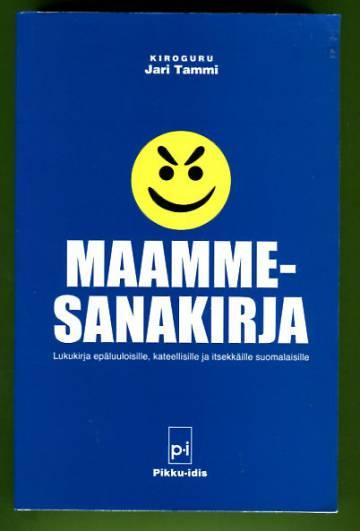 Maammesanakirja - Lukukirja epäluuloisille, kateellisille ja itsekkäille suomalaisille