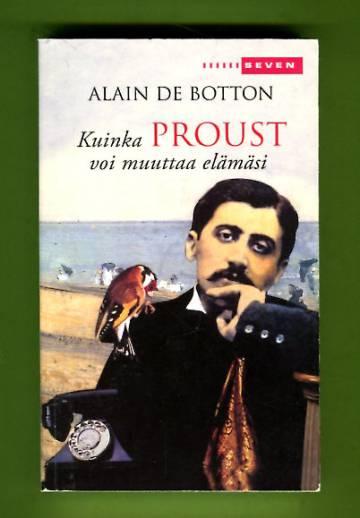 Kuinka Proust voi muuttaa elämäsi