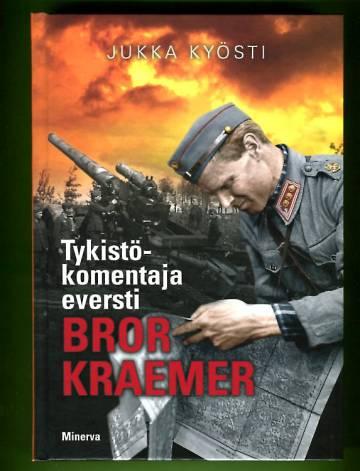 Tykistökomentaja eversi Bror Kraemer