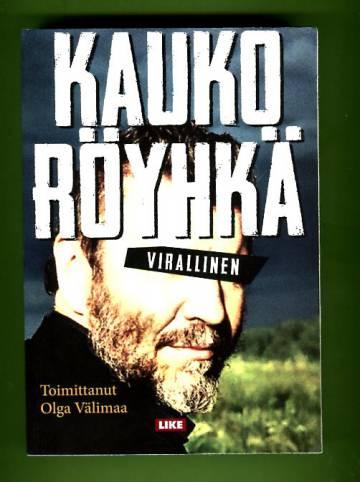 Kauko Röyhkä - Virallinen
