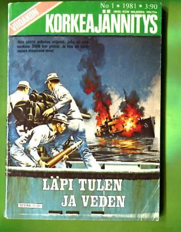 Viidakon Korkeajännitys 1/81 - Läpi tulen ja veden