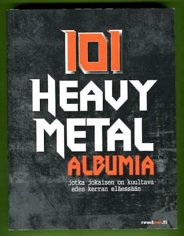 101 Heavy Metal -albumia, jotka jokaisen on kuultava edes kerran eläessään