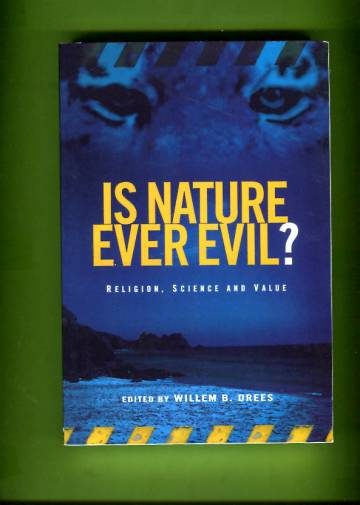 Is Nature Ever Evil? - Religion, Science and Value