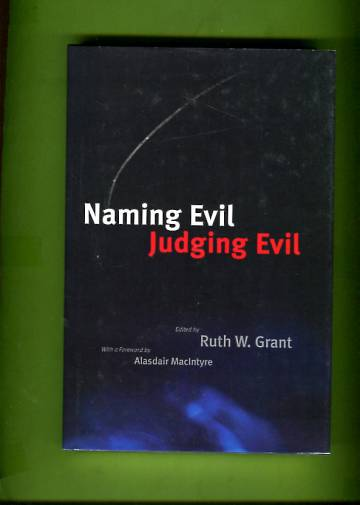 Naming Evil, Judging Evil