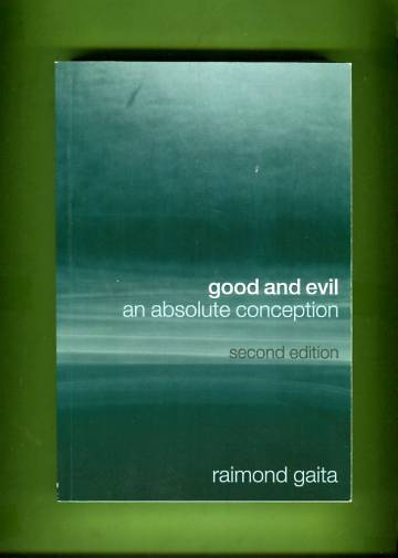 Good and Evil - An Absolute Conception