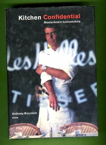 Kitchen Confidential - Mestarikokin tunnustuksia