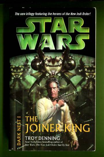 Star Wars - Dark Nest 1: The Joiner King