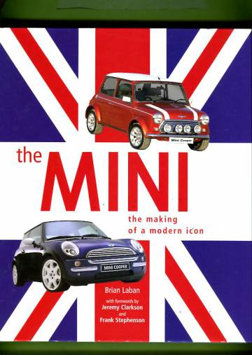 The Mini - The Making of a Modern Icon