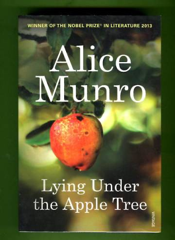 Lying Under the Apple Tree - New Selected Stories