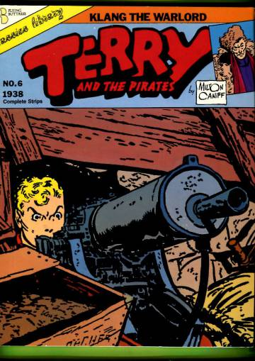 Terry and the Pirates 6: Klang the Warlord (1938)