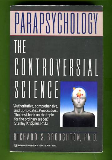 Parapsychology - The Controversial Science