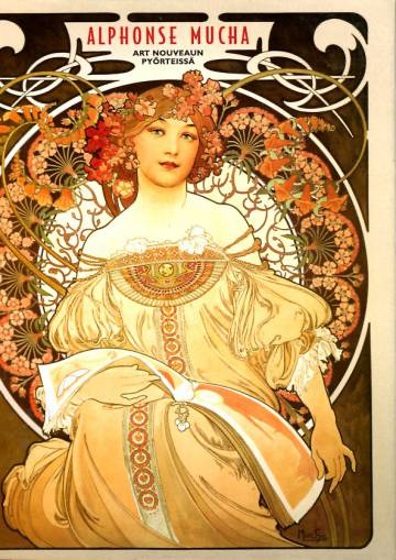 Alphonse Mucha - Art Nouveaun pyörteissä
