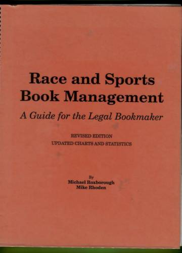 Race and Sports Book Management - A Guide for the Legal Bookmaker