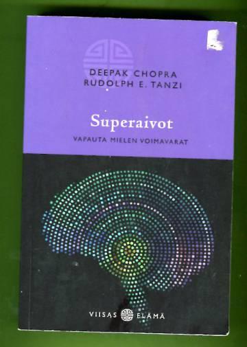 Superaivot - Vapauta mielen voimavarat