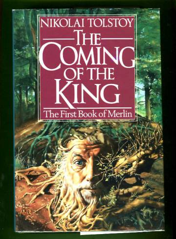 The Coming of the King: The First Book of Merlin