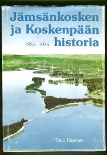 Jämsänkosken ja Koskenpään historia - Vuodesta 1926 vuoteen 1976