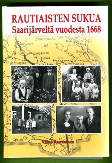 Rautiaisten sukua - Saarijärveltä vuodesta 1668