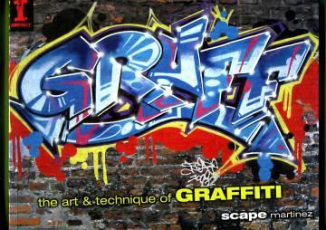 Graff - The Art & Technique of Graffiti