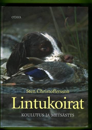 Lintukoirat - Koulutus ja metsästys