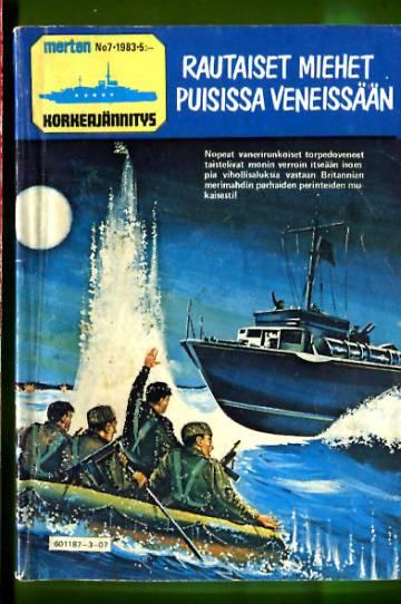 Merten korkeajännitys 7/83 - Rautaiset miehet puisissa veneissään