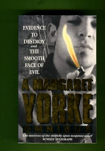 Evidence to Destroy & The Smooth Face of Evil