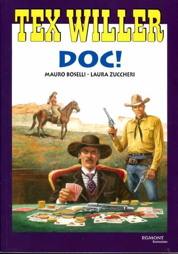 Tex Willer -suuralbumi 40 - Doc!