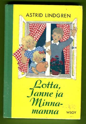 Lotta, Janne ja Minnamanna