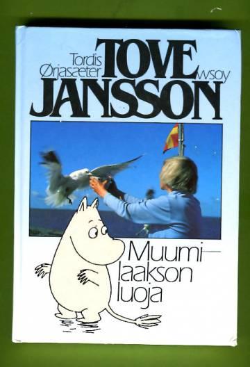 Tove Jansson - Muumilaakson luoja