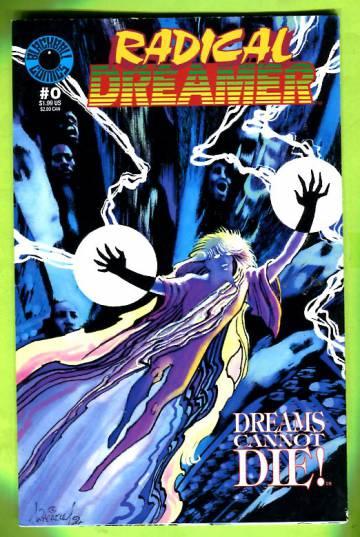 Radical Dreamer #0 May 94