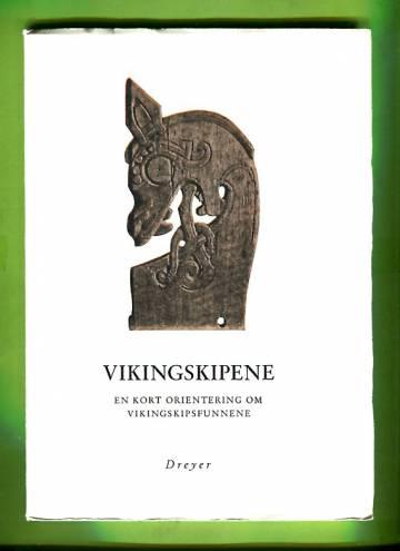 Vikingskipene - En kort orientering om vikingskipsfunnene