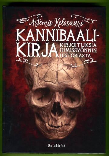 Kannibaalikirja - Kirjoituksia ihmissyönnin historiasta