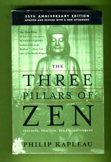 The Three Pillars of Zen - Teaching, Parctice, and Enlightenment