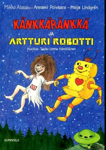 Känkkäränkkä ja Artturi Robotti