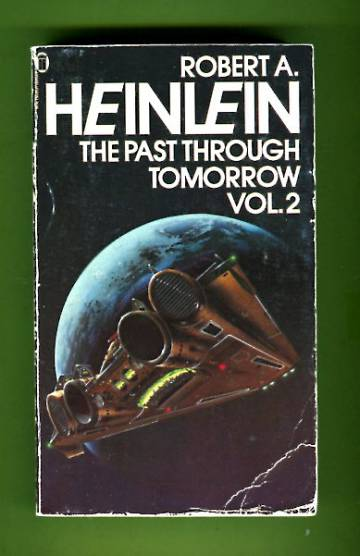The Past Through Tomorrow Vol. 2