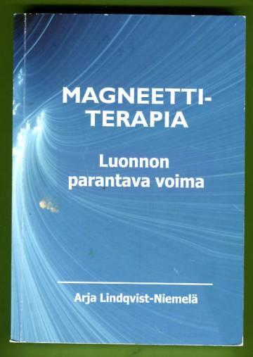 Magneettiterapia - Luonnon parantava voima