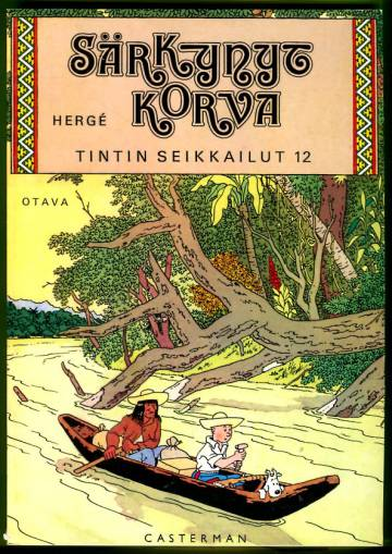 Tintin seikkailut 12 - Särkynyt korva (1. painos)