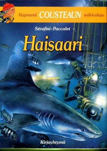 Kapteeni Cousteaun seikkailuja - Haisaari