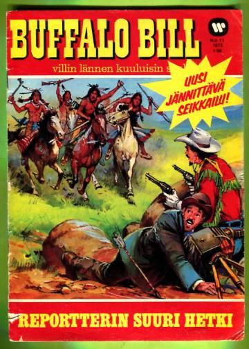 Buffalo Bill 11/73 - Reportterin suuri hetki