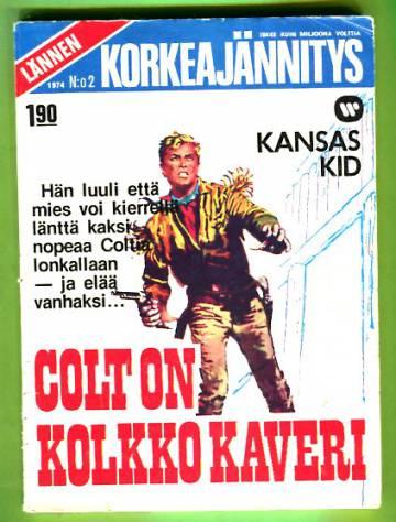 Lännen korkeajännitys 2/74 - Colt on kolkko kaveri