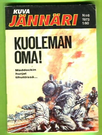 Kuvajännäri 8/73 - Kuoleman oma!