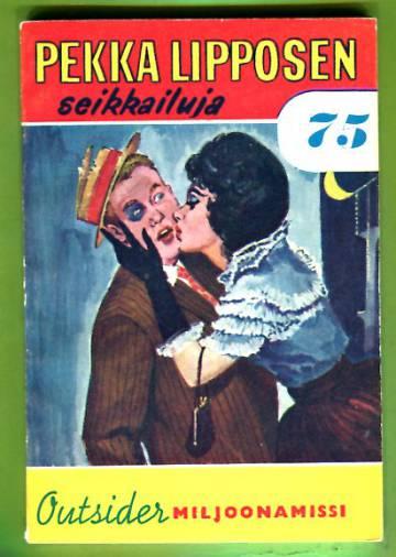 Pekka Lipposen seikkailuja 75 (3/63) - Miljoonamissi