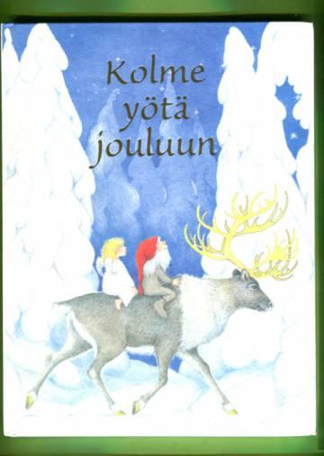 Kolme yötä jouluun - Kokoelma lastenrunoja