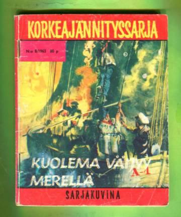 Korkeajännityssarja 8/63 - Kuolema väijyy merellä