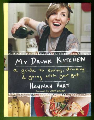 My Drunk Kitchen - A Guide to Eating, Drinking & Going with Your Gut