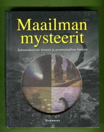 Maailman mysteerit - Selittämättömiä ihmeitä ja arvoituksellisia ilmiöitä