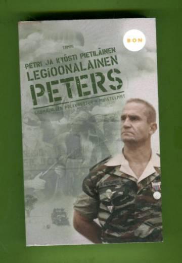 Legioonalainen Peters - Suomalaisen palkkasoturin muistelmat