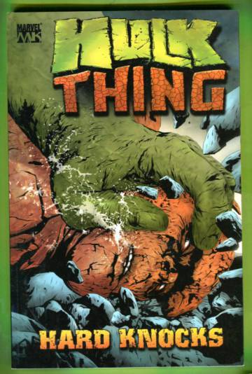 Hulk & Thing: Hard Knocks