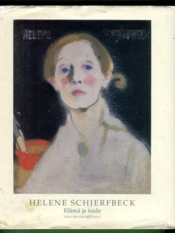 Helene Schjerfbeck - Elämä ja taide