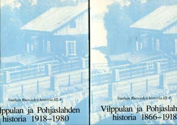 Vanhan Ruoveden historia III:4.1 & 4.2 - Vilppulan ja Pohjaslahden historia 1866-1918 & 1918-1980