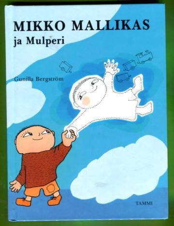 Mikko Mallikas ja Mulperi